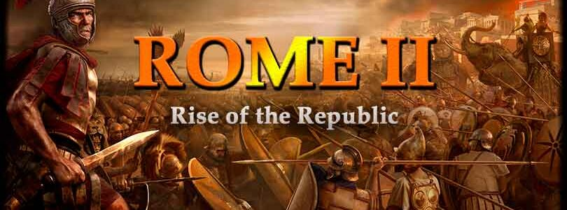 Rome II Total War: Rise of the Republic