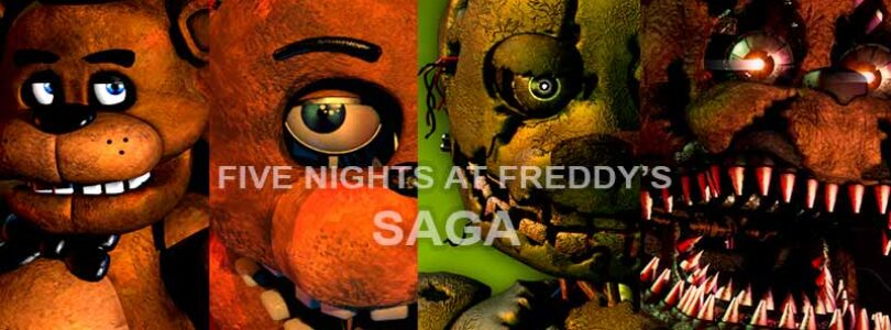Five Nights At Freddy's SAGA